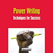 Power Writing: Techniques For Success | [Briefings Media Group]