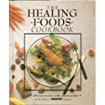 The Healing Foods Cookbook: 400 Delic...