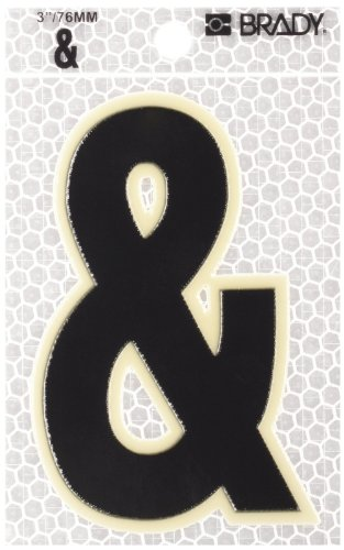 "Brady 3010-& 3-1/2"" Height, 2-1/2"" Width, B-309 High Intensity Prismatic Reflective Sheeting, Black And Silver Color Glow-In-The-Dark/Ultra Reflective Symbol-Ampersand, Legend ""&"" (Pack Of 10)"