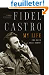 [(Fidel Castro: My Life: A Spoken Aut...