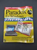 img - for Paradox for Windows Running Start (Sybex running start books) book / textbook / text book