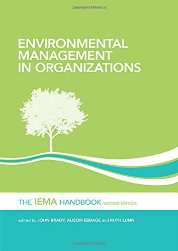 Environmental Management in Organizations: The IEMA Handbook