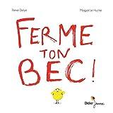vignette de 'Ferme ton bec ! (Pierre Delye)'