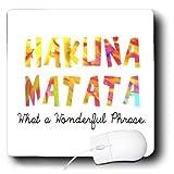 3dRose LLC 8 x 8 x 0.25 Inches Mouse Pad, Hakuna Matata - What A Wonderful Phrase (mp_193344_1)