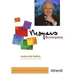 Moyers & Company: Justice Not Politics