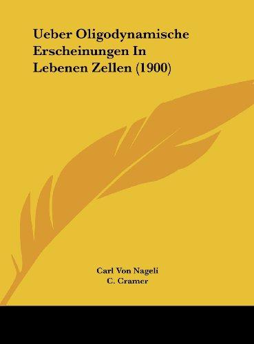 Ueber Oligodynamische Erscheinungen in Lebenen Zellen (1900)