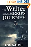 The Writer & The Hero's Journey (The Easy Way to Write)