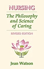 Nursing: The Philosophy and Science of Caring, Revised Edition