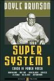 Super system. Corso di power poker vol. 1 (8897257682) by Doyle Brunson