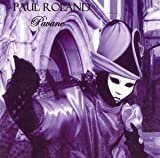 Pavane By Paul Roland (2004-10-18)