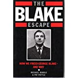 The Blake Escape: How We Freed George Blake and Whyby Michael Randle