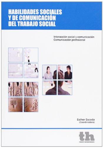 Habilidades sociales y de comunicación del trabajo social (Estudios de Economía y Sociología)