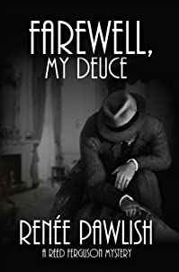 Farewell, My Deuce: A Reed Ferguson Mystery by Renee Pawlish ebook deal