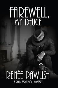 Farewell, My Deuce: A Reed Ferguson Mystery by Renee Pawlish ebook deal
