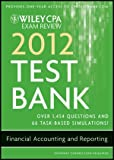img - for Wiley CPA Exam Review 2012 Test Bank 1 Year Access, Financial Accounting and Reporting book / textbook / text book