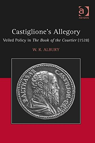 Castiglione's Allegory: Veiled Policy in the Book of the Courtier (1528)