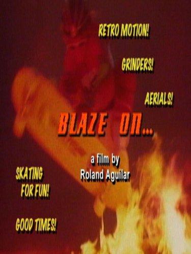Blaze On