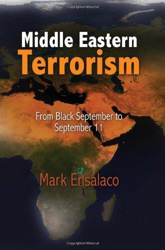 Middle Eastern Terrorism: From Black September to September 11