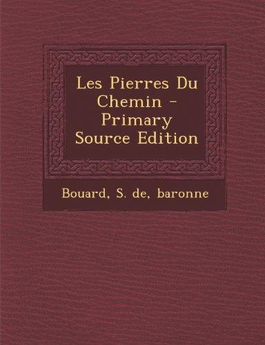 Les Pierres Du Chemin - Primary Source Edition
