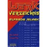 """Werkverzeichnis Elfriede Jelinekvon """"Pia Janke"""""""