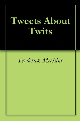 Tweets About Twits