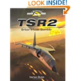 TSR2: Britain's Lost Bomber (Crowood Aviation)