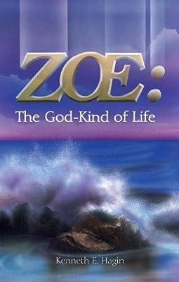 ZOE: The God-Kind of Life