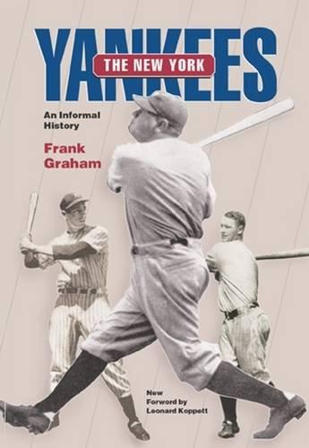 The New York Yankees: An Informal History (Writing Baseball)