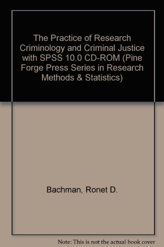 The Practice of Research Criminology and Criminal Justice with SPSS 10.0 CD-ROM (Pine Forge Press Series in Research Met