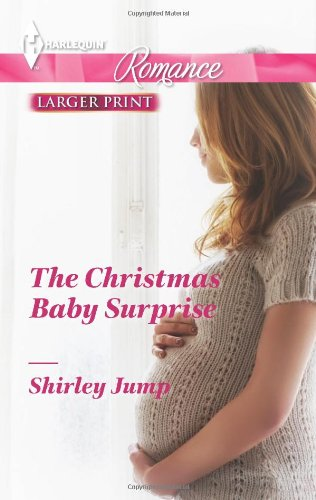 Image of The Christmas Baby Surprise (Harlequin Romance\The Gingerbread Girls)