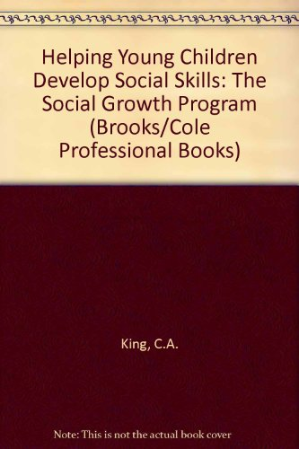 Helping Young Children Develop Soc Skill (Brooks/Cole Professional Books)