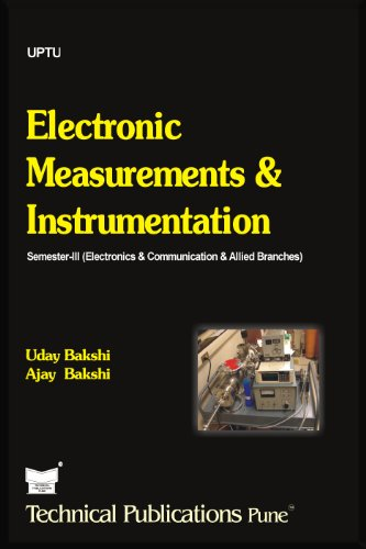 Electronic Measurements and Instrumentation, by U.A.Bakshi, A.V.Bakshi