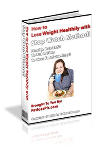 How To Lose Weight Healthily With Stop Watch Method - Put a Stop To Your Food Cravings