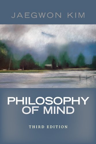 By Jaegwon Kim: Philosophy of Mind Third (3rd) Edition From 3rd Edition
