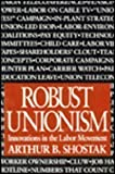 img - for Robust Unionism: Innovations in the Labor Movement book / textbook / text book