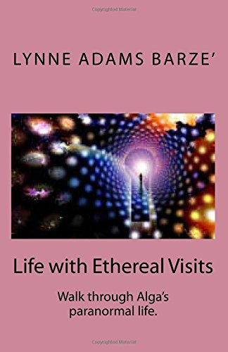 Life with Ethereal Visits
