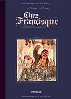Chez Francisque - tome 5 - Satiété tu ne m'auras pas (5)