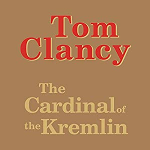The Cardinal of the Kremlin | [Tom Clancy]