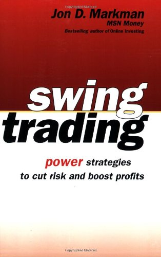 Swing Trading: Power Strategies to Cut Risk and Boost Profits Reviews