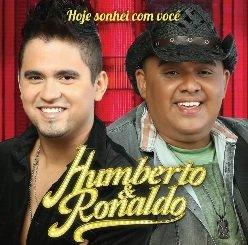 HUMBERTO & RONALDO - Humberto & Ronaldo - Hoje Sonhei Com