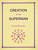 Creation Of The Superman