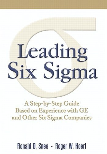 leading-six-sigma-a-step-by-step-guide-based-on-experience-with-ge-and-other-six-sigma-companies-pap