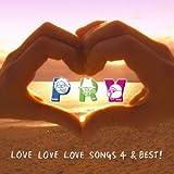 LOVE LOVE LOVE SONGS 4&BEST!