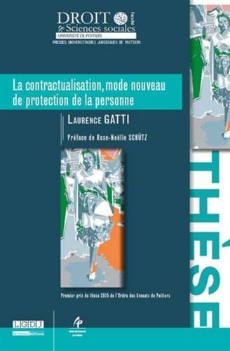 La contractualisation, mode nouveau de protection de la personne
