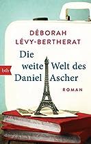 Die Weite Welt Des Daniel Ascher: Roman (german Edition)