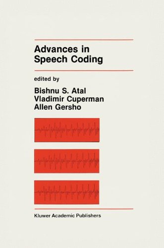 Advances In Speech Coding (The Springer International Series In Engineering And Computer Science)