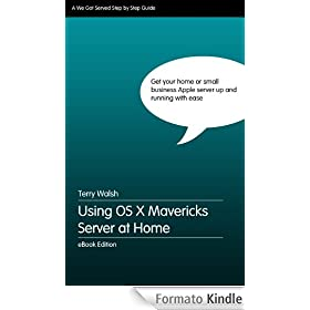 Using OS X Mavericks Server at Home (English Edition)