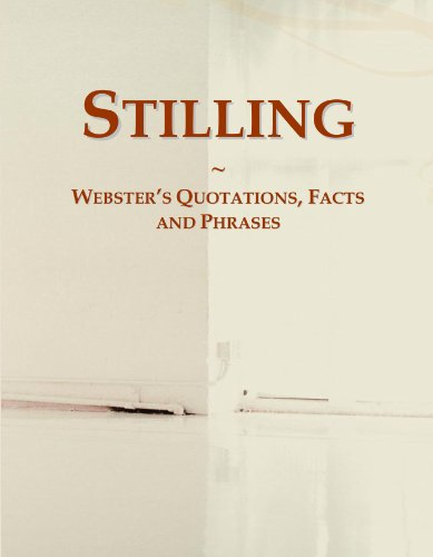 Stilling: Webster's Quotations, Facts and Phrases