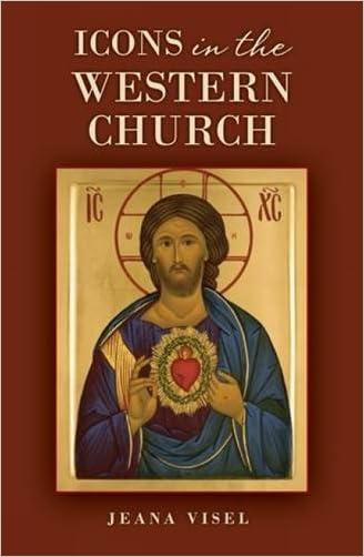 Icons in the Western Church: Toward a More Sacramental Encounter