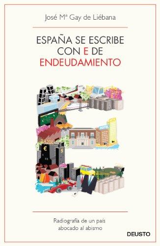 España se escribe con E de Endeudamiento: Radiografía de un país abocado al abismo